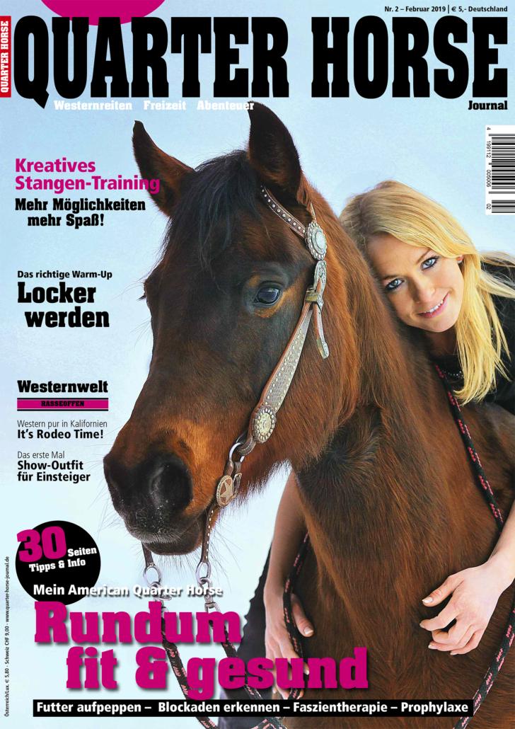 Quarter Horse Journal. Das monatliche Magazin für Westernreiten, Freizeit & Abenteuer.